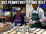 bbbbuttt-but-peanut-butter-and-jelly-racist-racist-politics-1385186836.jpg